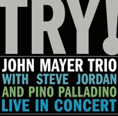 John Mayer Trio - Another Kind of Green (Live)