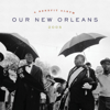 Various Artists - Our New Orleans  artwork