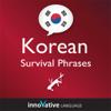 Innovative Language Learning - Learn Korean - Survival Phrases Korean, Volume 1: Lessons 1-30: Absolute Beginner Korean #2 (Unabridged)  artwork