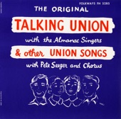 The Almanac Singers - Talking Union
