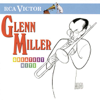Greatest Hits (Remastered) - Glenn Miller