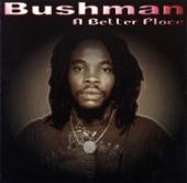 Bushman - King Selassie I