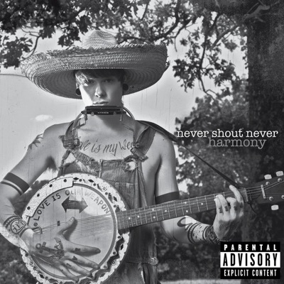 Harmony (Deluxe Version) - Never Shout Never