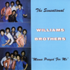 If It Wasn't for the Lord - The Williams Brothers