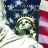 Various Artists - God Bless America - The Ultimate Patriotic Album  artwork
