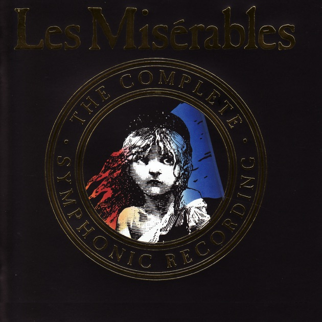 Les Misrables Highlights From The Complete Symphonic International