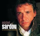 Les 100 plus belles chansons de Michel Sardou