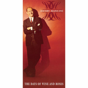 The Days of Wine and Roses (Remastered) - Henry Mancini - Henry Mancini