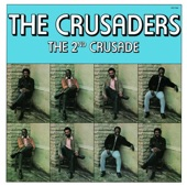 The Crusaders - Don't Let It Get You Down