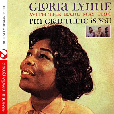 I'm Glad There Is You (Remastered) - Gloria Lynne