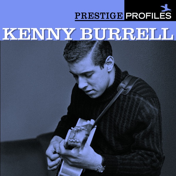 Prestige Profiles: Kenny Burrell (With Collector's Edition Bonus Album)