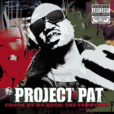 Crook By da Book - The Fed Story - Project Pat