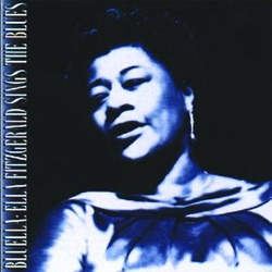 View album Ella Fitzgerald - Bluella: Ella Fitzgerald Sings the Blues