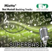 Basi Musicali: Mietta (Versione karaoke)