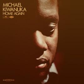 Home Again Von Michael Kiwanuka Bei Apple Music