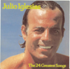 Julio Iglesias: The 24 Greatest Songs - Julio Iglesias