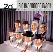 Big Bad Voodoo Daddy - King Of Swing