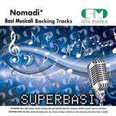 Basi Musicali: Nomadi (Versione karaoke)