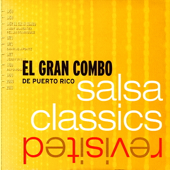 Salsa Classics Revisited  The Remixes-El Gran Combo de Puerto Rico