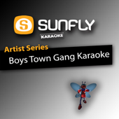 Cant Take My Eyes Off You (In the style of Boys Town Gang) [Karaoke Version]