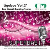 Basi Musicali: Ligabue, Vol. 2 (Versione karaoke)