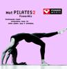 Mat Pilates PowerMix 2 - Yoga and Pilates Mix - Power Music Workout