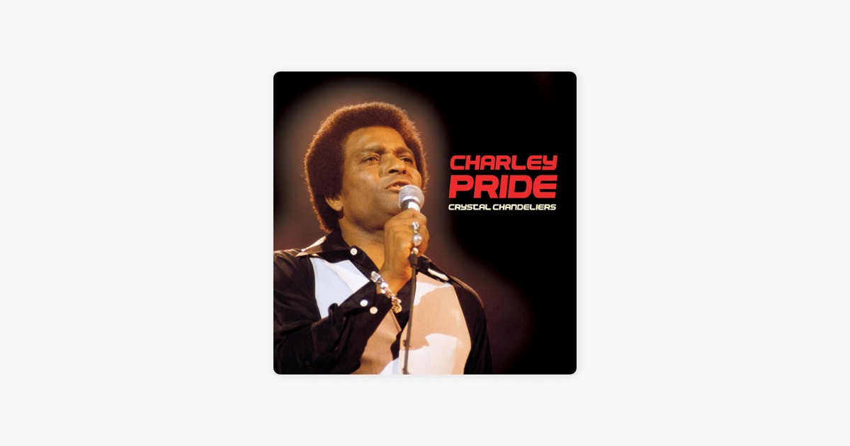 Crystal chandeliers digitally remastered by charley pride on apple crystal chandeliers digitally remastered by charley pride on apple music aloadofball Images