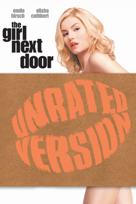 The Girl Next Door (Unrated) [2004] - Luke Greenfield
