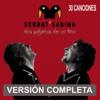 Dos Pájaros de un Tiro - Serrat & Sabina