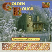 Golden Bough - Drive the Cold Winter Away - Kid On The Mountain