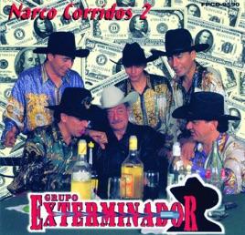 grupo exterminador vol 2 narco corridos