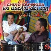 Chino Espinoza y Los Dueños del Son - Mi Viejo