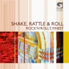 Shake, Rattle & Roll - Rock'n'Roll's Finest