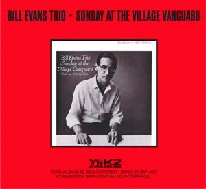 Sunday At the Village Vanguard (Remastered) - Bill Evans Trio album
