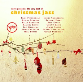 Verve Presents: The Very Best of Christmas Jazz by Various Artists ...