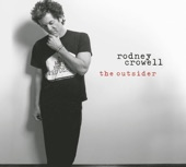 Rodney Crowell - Don't Get Me Started (Album Version)