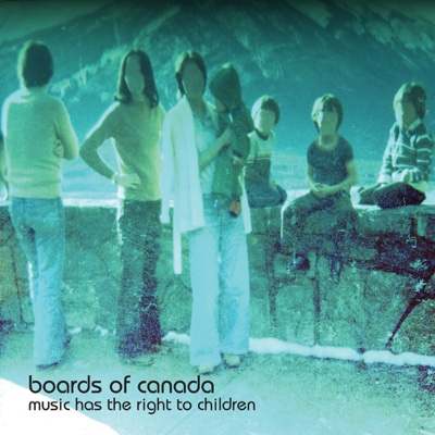 Music Has the Right to Children - Boards of Canada album