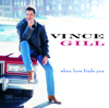 Vince Gill - Whenever You Come Around  artwork