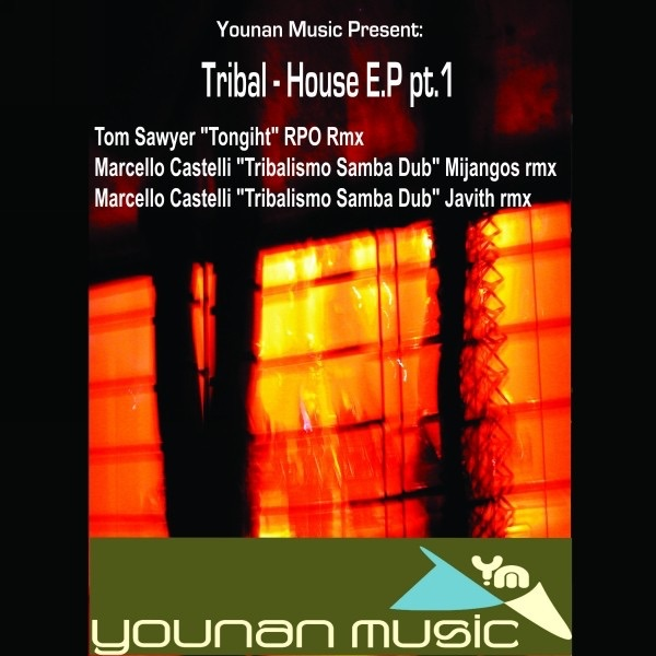 Younan music present tribal house ep pt 1 by various for Tribal house songs
