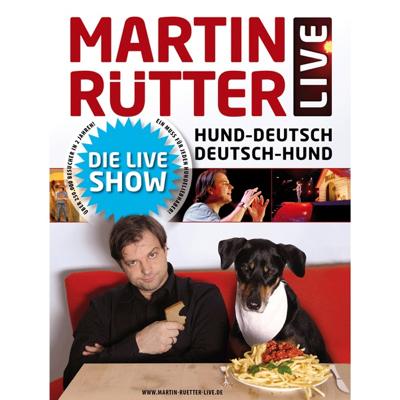 Hund - Deutsch, Deutsch - Hund - Martin Rütter