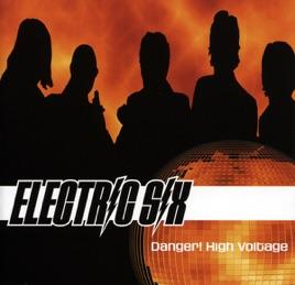 Electric Six: Danger! High Voltage