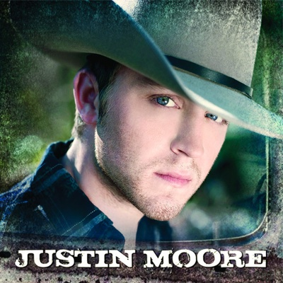 Justin Moore - Justin Moore album