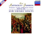 Bach: St. Matthew Passion, BWV 244 - Chicago Symphony Chorus, Chicago Symphony Orchestra & Sir Georg Solti - Chicago Symphony Chorus, Chicago Symphony Orchestra & Sir Georg Solti