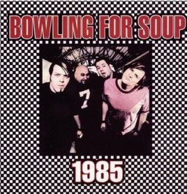 1985 - EP by Bowling for Soup on Apple Music