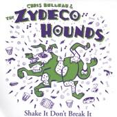 Zydeco Hounds - Shake It Don't Break It