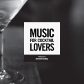 Music for Cocktail Lovers