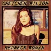 Gretchen Wilson - Redneck Woman