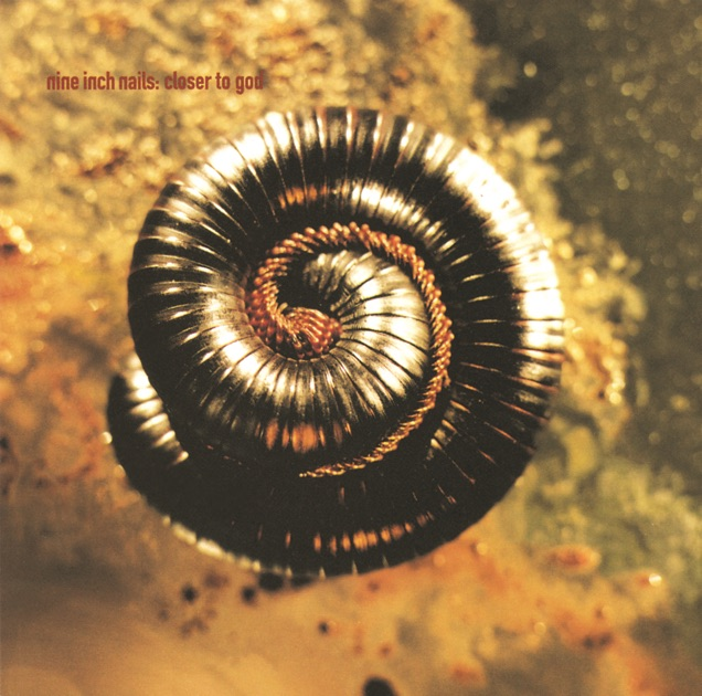 Closer to God by Nine Inch Nails on Apple Music