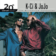 20th Century Masters - The Millennium Collection: The Best of K-Ci & JoJo - K-Ci & JoJo - K-Ci & JoJo