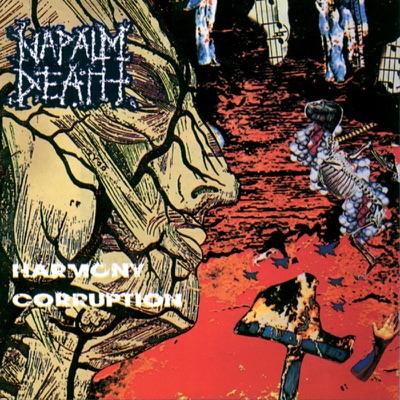 Harmony Corruption - Napalm Death